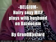 belgium milf playing hairy pussy on camby grandbastard.