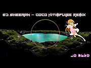 ed sheeran - coco hitimpulse remix