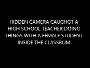 hidden camera caught a teacher having sex with.