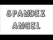 spandex angel - spandex layers tease.720p -more on casting-couch.ml