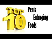 top 10 foods that enlarge your.