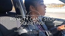 """LOYALTYNROYALTY """"PULL OVER I HAVE TO SQUIRT NOW Thumbnail"""