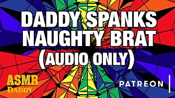 little brat gets punished and spanked red raw by asmr daddy rough audio for women