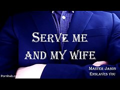You Will Serve Me and My Wife (MasterJasonEnslavesYou)