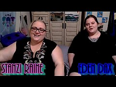 Zo Podcast X Presents The Fat Girls Podcast Hosted By:Eden Dax & Stanzi Raine Part 2 of 2