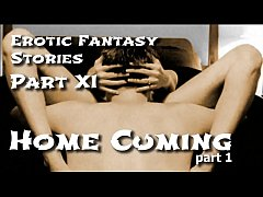 Erotic Fantasy Stories 11: Homecuming One