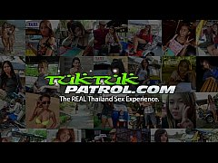 Tuk Tuk Patrol - Young Thai MILF gets creampied by white tourist