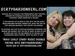 Nikki Curly (aka Sindy Rose) double fisting with Dirtygardengirl - two big prolapse anus holes