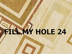 FILL MY HOLE 24