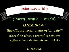 Calornapele 196 - Party people (Festa no AP) - #3/8