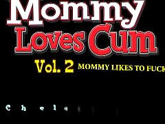 Mommy loves cum and to fuck Vol. 2 ep. 2