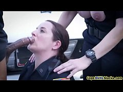 Threesome interracial cops blowjob fuck bbc outdoor