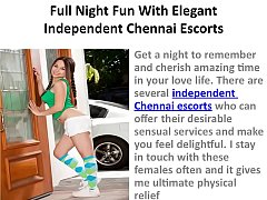 Full Night Fun With Elegant Independent Chennai Escorts