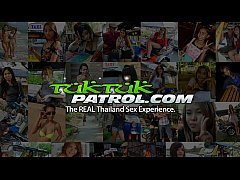 HD Tuk Tuk Patrol - White cock loving Thai babe gets fucked