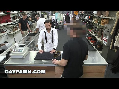 GAY PAWN - Broke Ass Dude With Poor Credit Walks Into My Shop Looking For Help