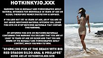 Sparkling fun at the beach with big red dragon dildo anal & prolapse