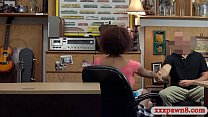 Amateur ebony screwed by nasty pawn man at the pawnshop