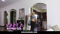 SisLovesme- Step-Sis Will Do Any For Cock Thumbnail