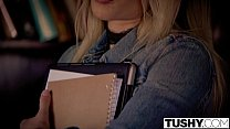 TUSHY First Anal For College Student Goldie thumbnail