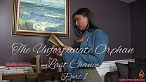Last Chance - THE UNFORTUNATE ORPHAN