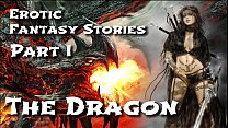 Erotic Fantasy Stories 1: The Dragon