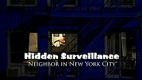 PREVIEW - Hidden Surveillance Spy New York City Neighbor - PREVIEW