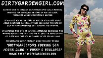 Dirtygardengirl fucking sea horse dildo in pussy on the field & prolapse