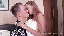 Young Anal Tryouts - Hottie welcomes dude with ... Thumbnail