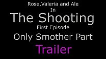 The Shooting Ep1 - Only Smother
