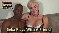 Seka Plays With A Friend