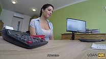 LOAN4K. Hottie is out of money so why she takes... Thumbnail