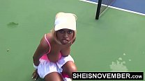 60fps Sporty Ebony Tennis Player Msnovember Get Nude And Sucking Outside In Public BJ And Loves Flashing Big Natural Titties And Round Butt While Walking HD Sheisnovember