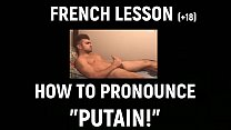 """""""Oh putain!"""" French lesson for wankers"""