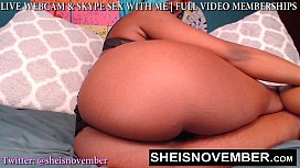 SUCK ON MY BIG SOFT NATURAL TITS WHILE I FUCK YOU ON WEBCAM I'_M MSNOVEMBER KISS