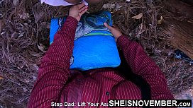 I Said No! Step Dad Please Stop! Daddy Needed Sex And Didn'_t Listen, Forest Missionary Forced Fuck Inside Innocent EbonyStepDaughter Msnovember EbonyPussy on Sheisnovember