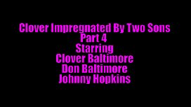 Clover Impregnated By Two Sons Part 4