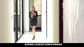 SHEWILLCHEAT - Horny Real Estate...