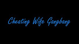 Cheating Wife Gang Bang with Dallas Diamondz