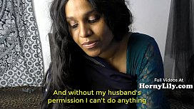 Bored Indian Housewife begs...