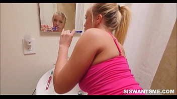 Brushing Teeth Stepsister Fuck