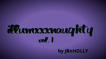 illumxxxnaughty vol. 1 by JBnHOLLY