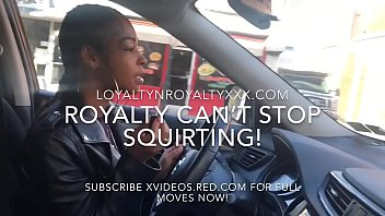 """LOYALTYNROYALTY """"PULL OVER I HAVE TO SQUIRT NOW 15 min"""