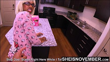 4k Msnovember Shocked Her Step f. Wants To Fuck Her Shy BlackPussy In The Kitchen On Sheisnovember