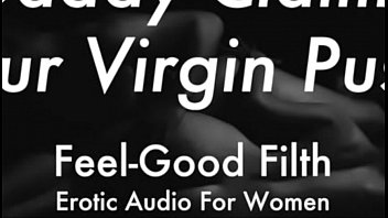DDLG Role Play: Gentle Daddy Takes Your Virginity (feelgoodfilth.com - Erotic Audio for Women)