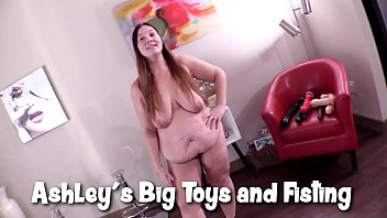 Ashley's Big Toys and Fisting