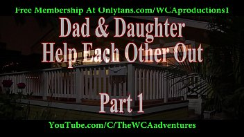 Dad and Daughter Help Each Other Out Part 1