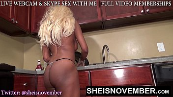 BLONDE SLUT STEP SISTER MSNOVEMBER SHOWS BUTT & TITS TO STEP BROTHER IN KITCHEN