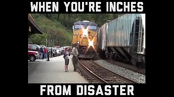 when you`re inches from disaster