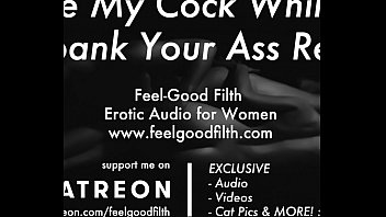 Pussy Licking & Rough Sex w/ Spanking (www.feelgoodfilth.com - Erotic Audio for Women)
