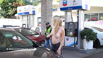 Kayla at the gas station topless 29秒
